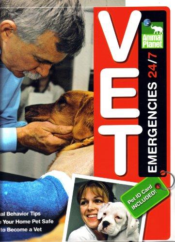 9780696238109: Vet Emergencies 24/7 (Animal Planet) (Animal Planet)