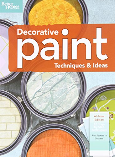 9780696238444: Decorative Paint Techniques & Ideas, 2nd Edition (Better Homes and Gardens) (Better Homes and Gardens Home)