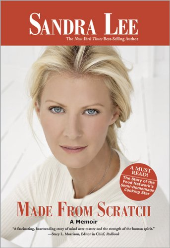 Sandra Lee: Made for Scratch - A Memoir {FIRST EDITION}