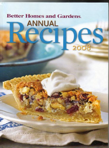 9780696239212: Better Homes and Gardens Annual Recipes 2008