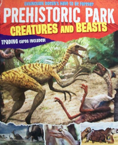 9780696239366: Creatures and Beasts (Prehistoric Park)