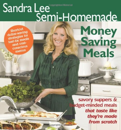 Semi-Homemade Money Saving Meals