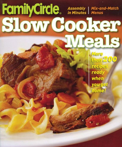 9780696240850: Slow Cooker Meals (Better Homes and Gardens Cooking)