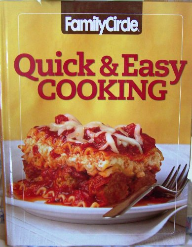 9780696242014: Family Circle Quick & Easy Cooking (Volume 1)