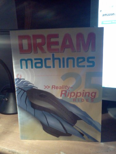 9780696243493: Dream Machines, 25 Reality-Ripping Rides