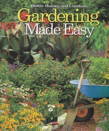 Gardening Made Easy (Better Homes and Gardens): Weir-Jimerson, Karen