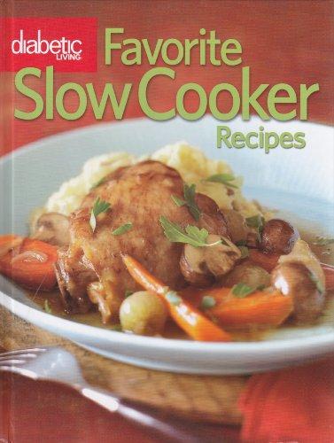 9780696243882: Diabetic Living Favorite Slow Cooker Recipes 2009