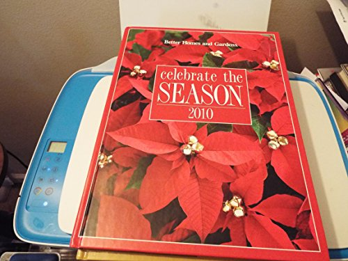 Celebrate the Season (Better Homes and Gardens) (Better Homes and Gardens)