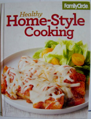 9780696300271: Family Circle Healthy Home-Style Cooking, Vol. 3