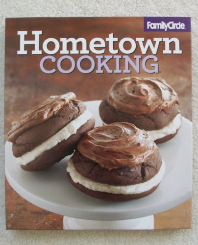 9780696300325: Family Circle Hometown Cooking (Volume 4)