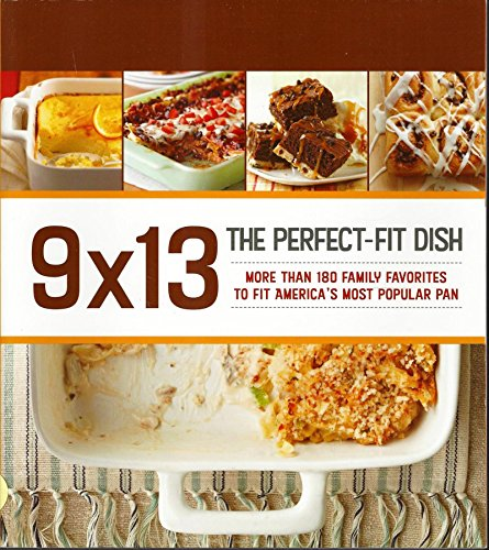 9 X 13: The Perfect-Fit Dish (In