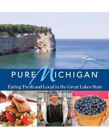 9780696300608: Pure Michigan: Eating Fresh and Local in the Great Lakes State