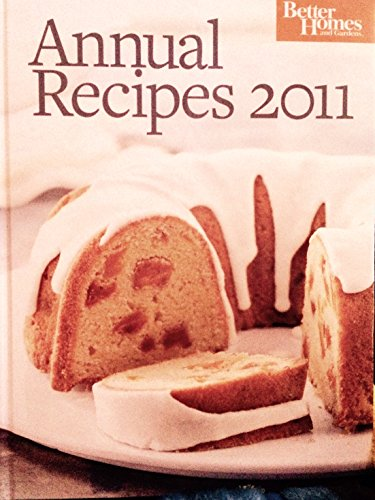 9780696300929: Better Homes and Gardens Annual Recipes 2011