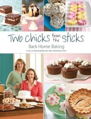 Two Chicks From the Sticks: Back Home Baking: Jill Schwalbe Means