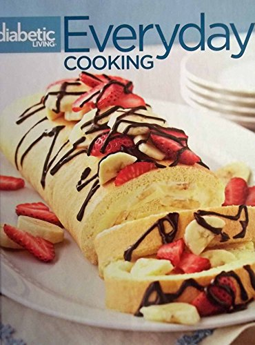 9780696301254: Diabetic Living Everyday Cooking Volume 6