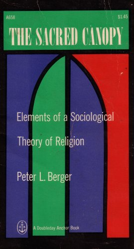 9780696581458: The Sacred Canopy: Elements of a Sociological Theory of Religion