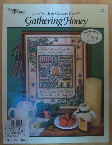 9780696705229: Gathering Honey, Cross Stitch & Country Crafts