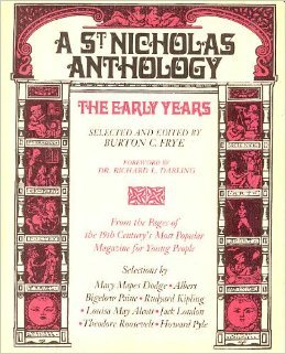 A ST NICHOLAS ANTHOLOGY: The Early Years