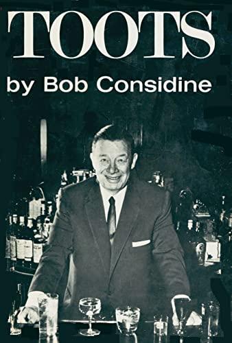 Toots: SINATRA, FRANK;DIMAGGIO, JOE;(SUBJECT);Considine, Bob(AUTHOR)