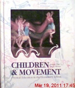 Children and Movement : Physical Education in: Nancy R. Murray;
