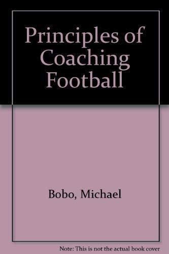 Principles of Coaching Football: Bobo, Mike