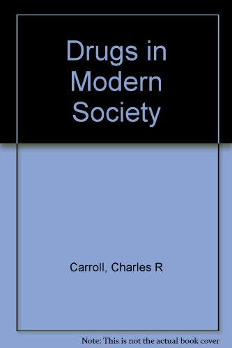 9780697001399: Drugs in Modern Society