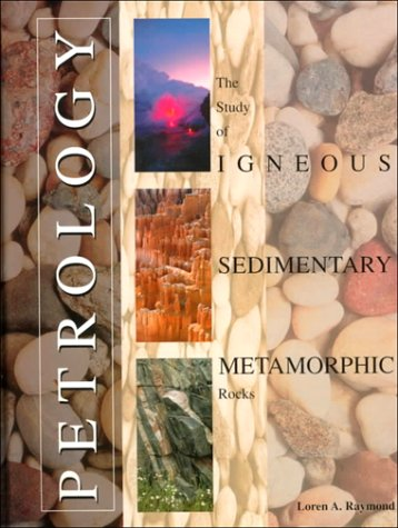 9780697001900: Petrology: The Study of Igneous, Sedimentary and Metamorphic Rocks