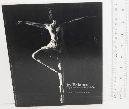 9780697001986: In Balance: The Fundamentals of Ballet