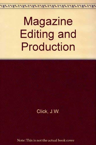 9780697002785: Magazine Editing and Production