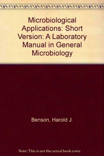 9780697003065: Microbiological Applications: A Laboratory Manual in General Microbiology