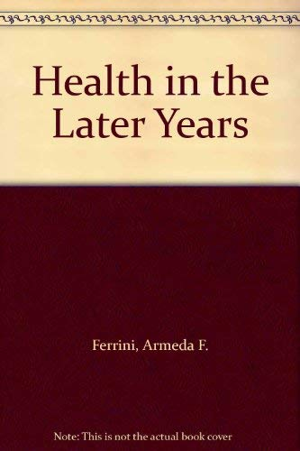 9780697003119: Health in the Later Years
