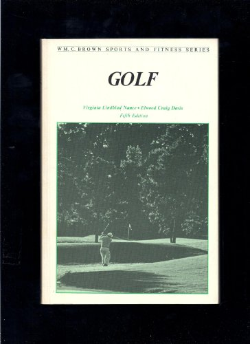 9780697003621: Title: Golf Wm C Brown sports and fitness series