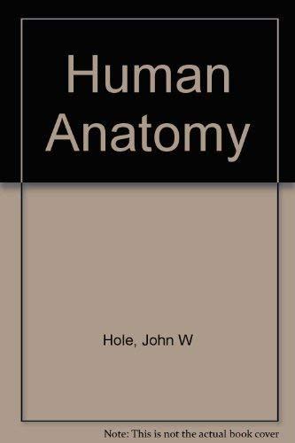 Human Anatomy: Karen Koos; Hole,