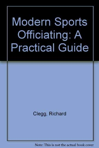 9780697004642: Modern Sports Officiating: A Practical Guide