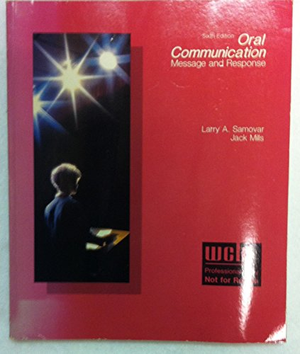 9780697004871: Oral Communication: Message and Response