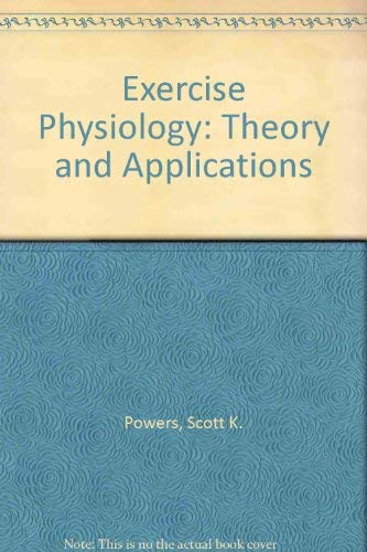 9780697005021: Exercise Physiology: Theory and Applications