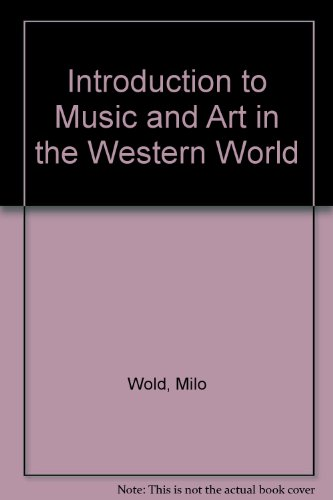 9780697007551: Introduction to Music and Art in the Western World