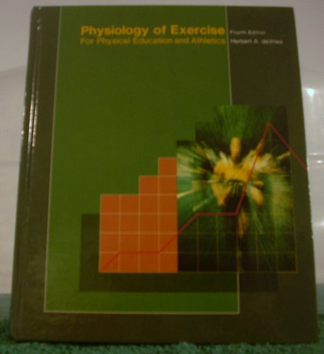 9780697009883: Physiology of Exercise for Physical Education and Athletics