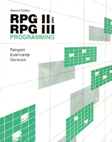 Rpg II and Rpg III Programming: Gonoski, Steve, Eulencamp, Howard, Feingold, Carl