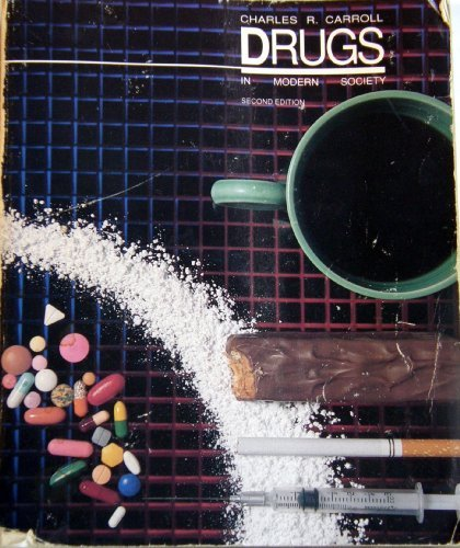 9780697013491: Drugs in Modern Society