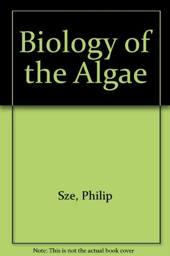 9780697013736: Biology of the Algae