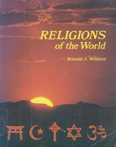 9780697019288: Religions of the World (To Live Is Christ Series No. 1928)