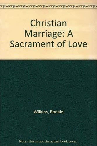 9780697020710: Christian Marriage: A Sacrament of Love