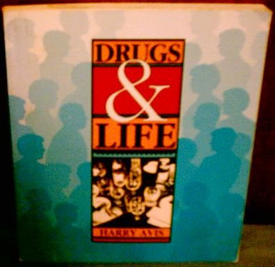 9780697030740: Drugs and Life
