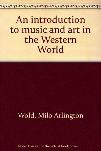 9780697031198: An introduction to music and art in the Western World
