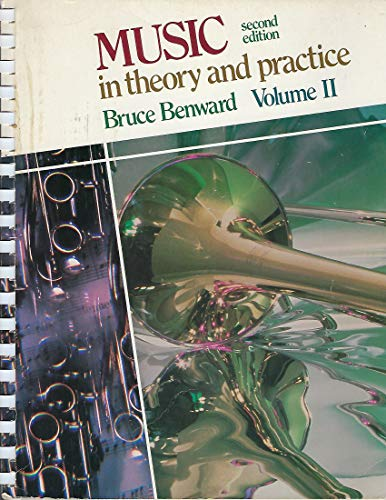 Music in Theory and Practice Volume II: Bruce Benward