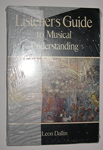 9780697034335: Listeners guide to musical understanding (Music series)