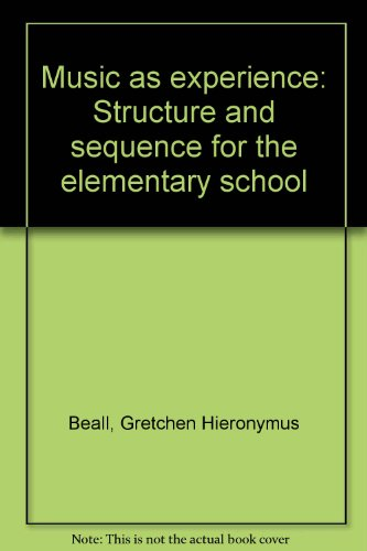 9780697034441: Music as experience: Structure and sequence for the elementary school