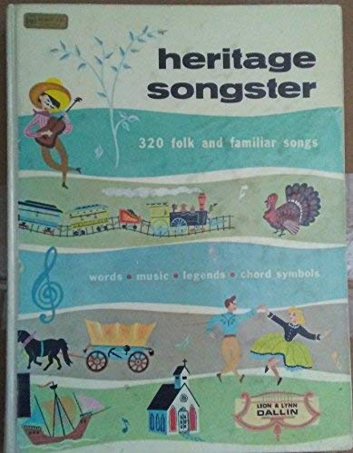 9780697034526: HERITAGE SONGSTER: 320 Folk and Familiar Songs