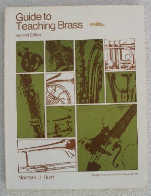 9780697034731: Guide to teaching brass (College instrumental technique series)